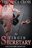 The Virgin Secretary: A Billionaire Romance