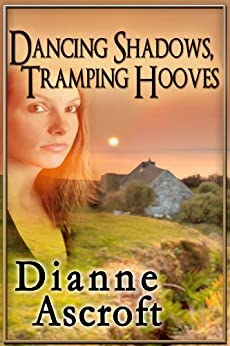Dancing Shadows, Tramping Hooves: A Collection of Short Stories by [Ascroft, Dianne]
