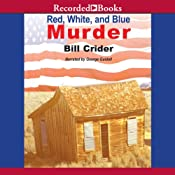 Red, White and Blue Murder: A Dan Rhodes Mystery, Book 13 | Bill Crider