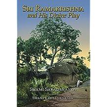 Sri Ramakrishna and His Divine Play