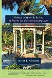 Shiraz Diaries & Jallad: A Novel on Contemporary Iran