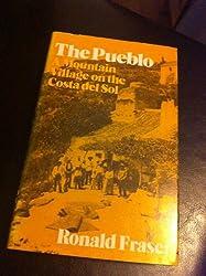 Pueblo: A Mountain Village on the Costa del Sol