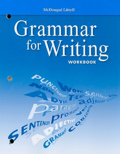 McDougal Littell Literature: Grammar for Writing Workbook Grade 10