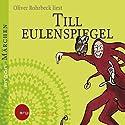 Till Eulenspiegel Hörbuch von Hermann Bote Gesprochen von: Oliver Rohrbeck