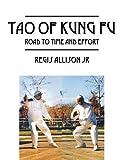 Tao of Kung Fu, Regis Allison, 1478727705