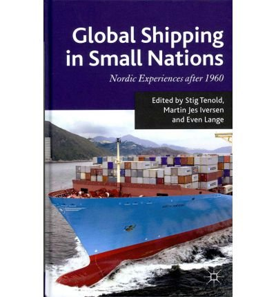 Download [(Global Shipping in Small Nations: Nordic Experiences After 1960 )] [Author: Martin Jes Iversen] [Jan-2012] ebook