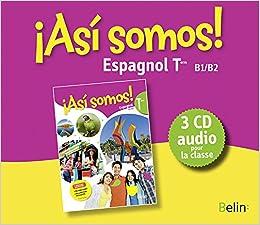Espagnol Terminale Asi Somos Livre De Classe 3cd Audio Mp3