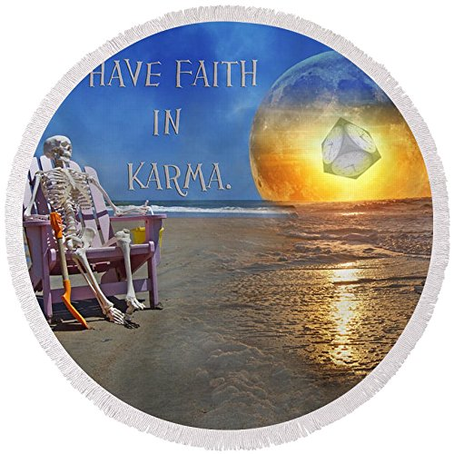 Pixels Round Beach Towel With Tassels featuring ''Have Faith In Karma'' by Betsy Knapp by Pixels