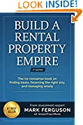 #5: Build a Rental Property Empire: The no-nonsense book on finding deals, financing the right way, and managing wisely. (InvestFourMore Investor Series 1)