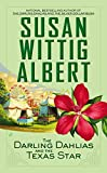The Darling Dahlias and the Texas Star, Susan Wittig Albert, 0425260593