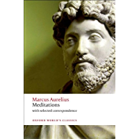Meditations: with selected correspondence (Oxford World's Classics)