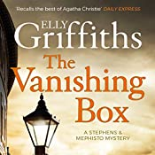 The Vanishing Box: Stephens and Mephisto Mystery 4 | Elly Griffiths