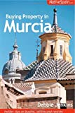 Buying Property in Murcia: Insider Tips on Buying, Selling and Renting