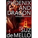 Phoenix and Dragon: Romantic Suspense