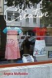 Be Creative, Mcrobbie, 0745661947