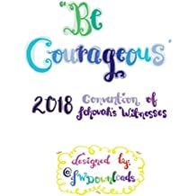 Be Courageous 2018 Convention of Jehovah's Witnesses Workbook for ADULTS