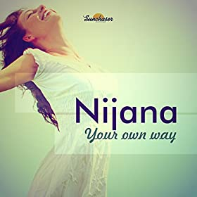 Nijana-Your Own Way