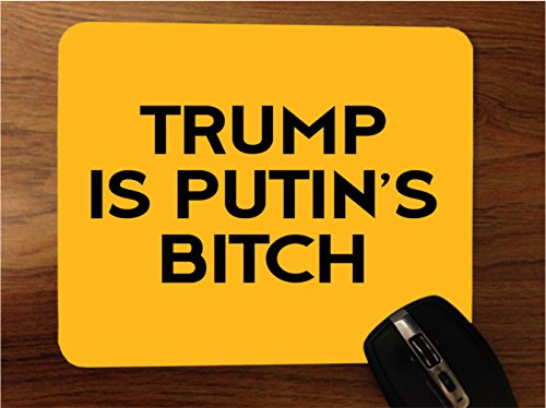 Price comparison product image Trump is Putin's Bitch Desktop Office Silicone Mouse Pad by Debbie's Designs