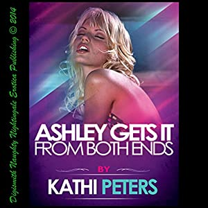 Ashley Gets It from Both Ends Audiobook