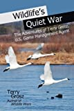 Wildlife's Quiet War, Terry Grosz, 0984592784