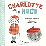 img - for Charlotte and the Rock book / textbook / text book