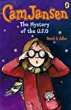 [CAM Jansen and the Mystery of the U.F.O] (By: Suanna Natti) [published: November, 2004]