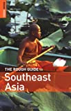 The Rough Guide to Southeast Asia, Rough Guides Staff, 1843534371