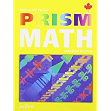 PRISM Math Yellow Student Workbook by McGraw-Hill Ryerson (2005-02-15)