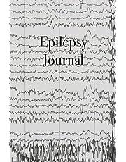 Epilepsy Journal: Detailed Epilepsy Journal for Adults, Children, and Infants - Easily Track Seizures, Seizure Triggers, Medication List, Calendar of Events, Seizure Log and Questions for Medical Team