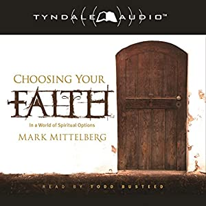 Choosing Your Faith Audiobook