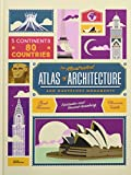 Image of The Illustrated Atlas of Architecture and Marvelous Monuments