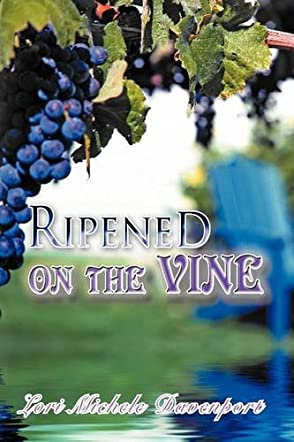 Ripened on the Vine