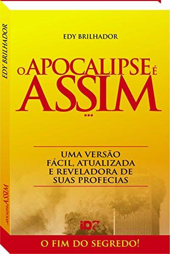O Apocalipse é Assim (Portuguese Edition)