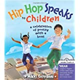 Hip Hop Speaks to Children: 50 Inspiring Poems with a Beat (A Poetry Speaks Experience for Kids, From Tupac to Jay-Z, Queen L