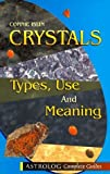 img - for Crystals: Types, Use and Meaning (Complete Guides series) by Connie Islin (1998-04-01) book / textbook / text book