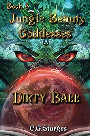 Jungle Beauty Goddesses - Dirty Ball - Book 3