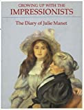 Growing up with the Impressionists, Rosalind Debolande Roberts, 0856673404