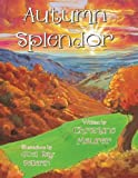 Autumn Splendor, Christine Maurer, 1466993375