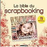 La Bible du scrapbooking