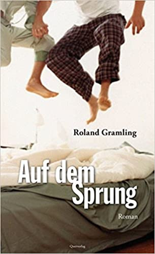 Roland Gramling: Auf dem Sprung; Homo-Literatur alphabetisch nach Titeln
