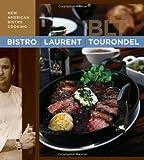 Bistro Laurent Tourondel, Laurent Tourondel and Michele Scicolone, 0471758833
