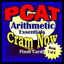 PCAT Prep Test ARITHMETIC REVIEW Flash Cards--CRAM NOW!--PCAT Exam Review Book & Study Guide (PCAT Cram Now! 1)