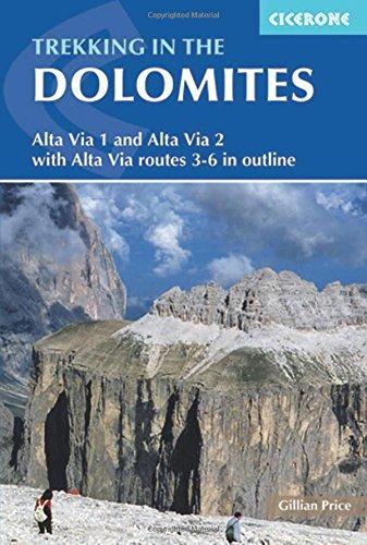 Trekking in the Dolomites: Alta Via 1 And Alta Via 2 With Al