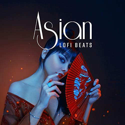 Asian Lofi Beats: Best Japanese Chill Out Music, Lofi Hip Hop Instrumentals