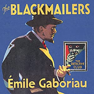 The Blackmailers: Dossier No. 113 Audiobook