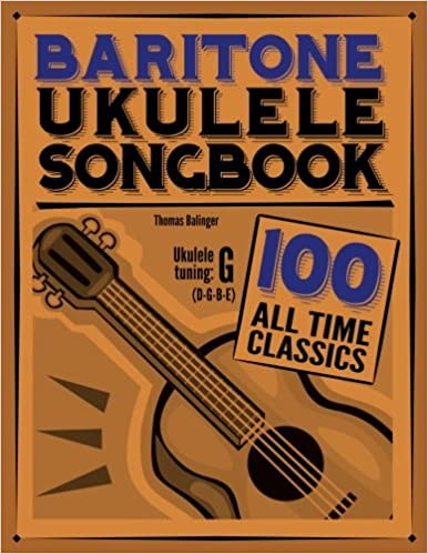 Amazon Baritone Ukulele Songbook 100 All Time Classics
