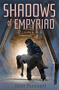 Shadows of Empyriad (The Empyriad Series Book 1)