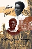 MAMA EDITH: Letters from Congo, Edith Millman, 1475004095