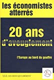 img - for 20 ans d'aveuglement : L'Europe au bord du gouffre by Benjamin Coriat (2011-05-11) book / textbook / text book