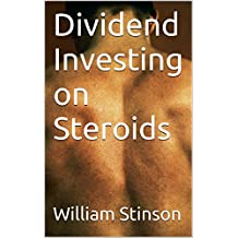 Dividend Investing on Steroids